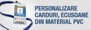 Personalizare carduri, ecusoane din material pvc